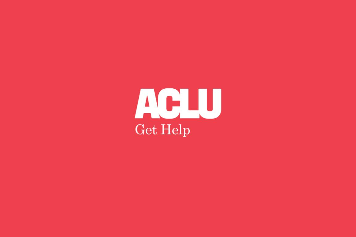 ACLU Get help