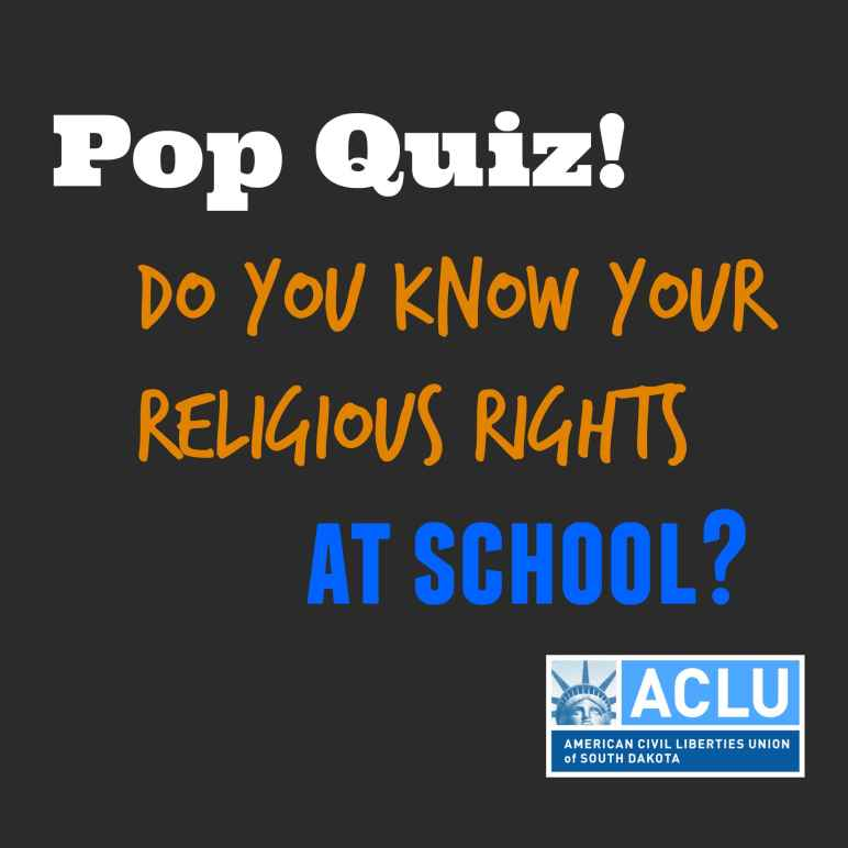 Pop Quiz! Do you know your religious rights at school?