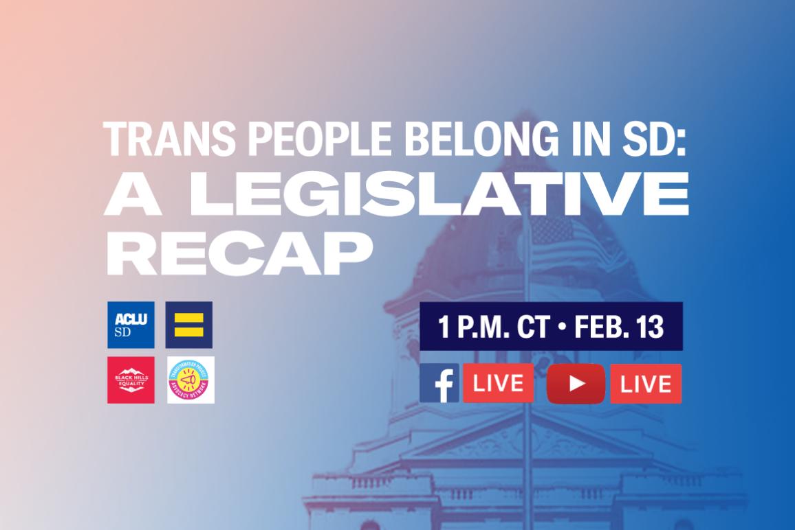 TRANS PEOPLE BELONG IN SD: A legislative recap