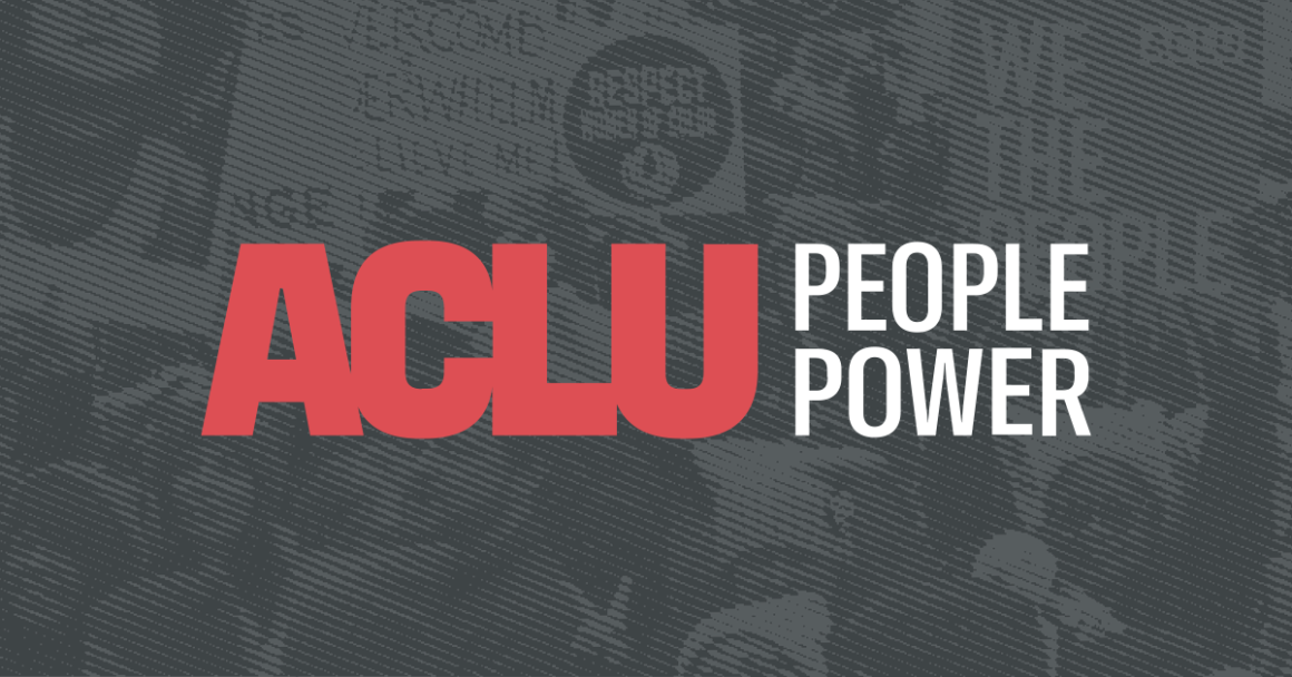 Banner image with ACLU PEOPLE POWER donned across the middle